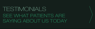 TESTIMONIALS | SEE WHAT PATIENTS ARE SAYING ABOUT US TODAY